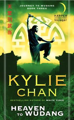 Heaven to Wudang By Chan, Kylie