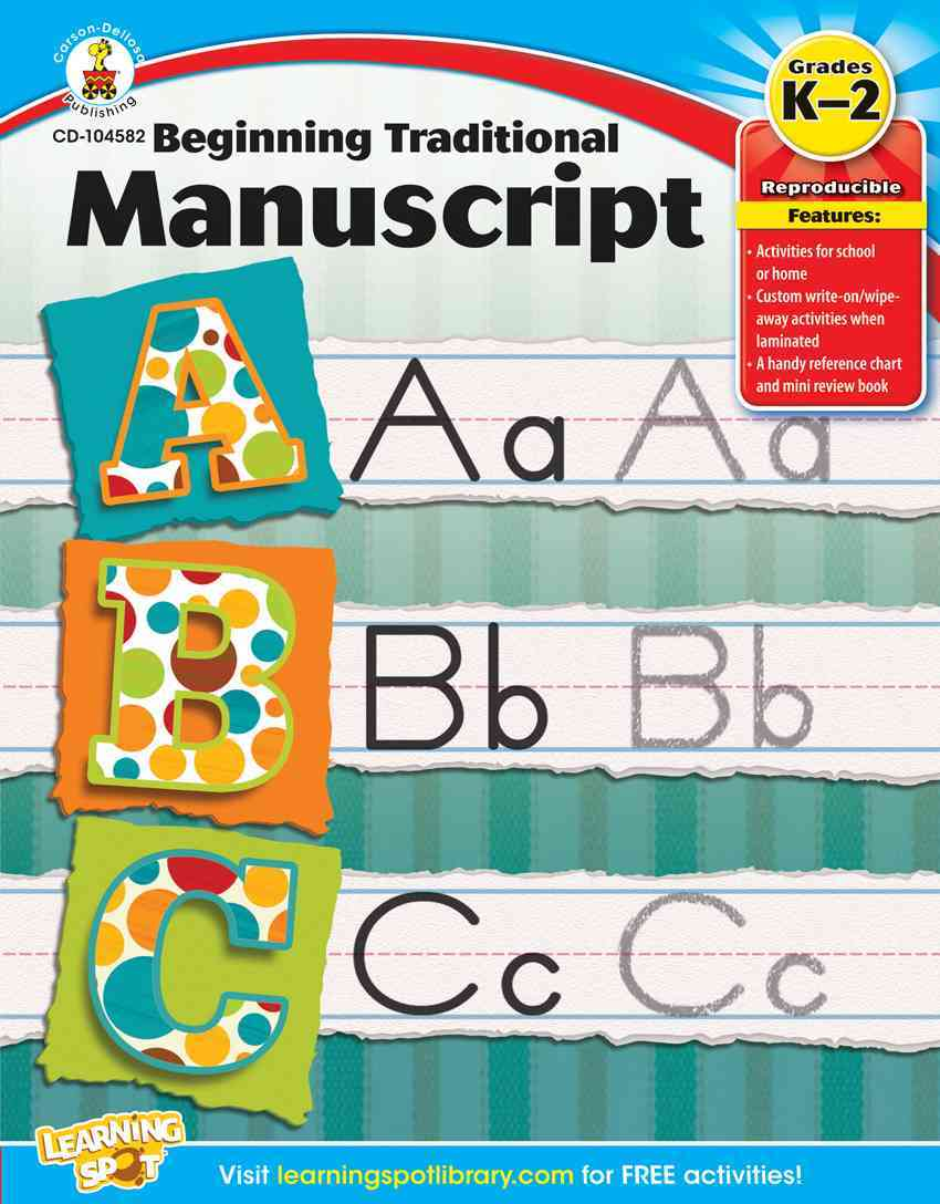 Beginning Traditional Manuscript, Grades K - 2 By Carson-Dellosa Publishing Company, Inc. (COR)